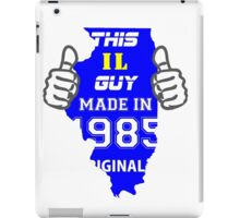 This Illinois Guy Made in 1985 iPad Case/Skin