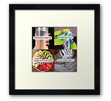 Drink Water, Workout, Eat Healthy, Sleep Well Framed Print