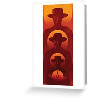 the good the bad and the ugly Greeting Card