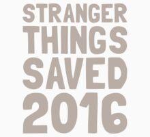 Stranger Things saved 2016 Kids Tee