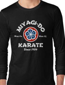 Wax On Wax Off Miyagi-Do Long Sleeve T-Shirt
