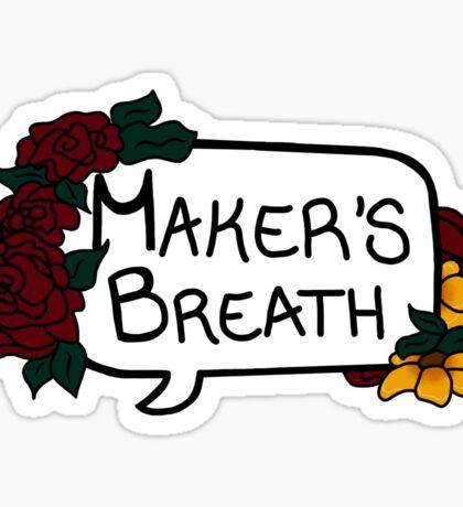 Maker's Breath Sticker