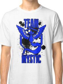 Team Mystic - Wisdom Over Instinct. Calm Over Valor Design #1 Classic T-Shirt