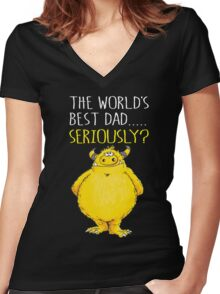 Seriously Dad! Women's Fitted V-Neck T-Shirt