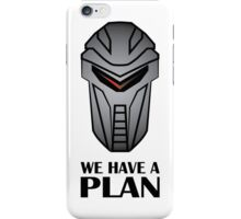 We Have A Plan Cylon BSG iPhone Case/Skin