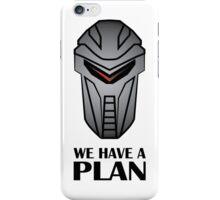 We Have A Plan Cylon BSG iPhone Case/Skin