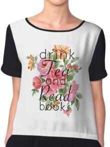 Drink Tea and Read Books Chiffon Top