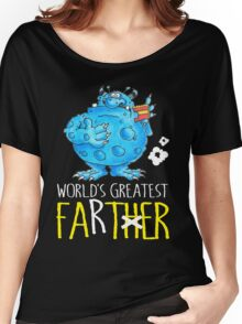 World's greatest Farter! Women's Relaxed Fit T-Shirt