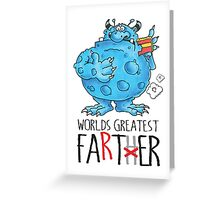 World's greatest Farter! Greeting Card