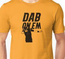 Dab On Em Unisex T-Shirt