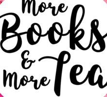 More books and more tea Sticker
