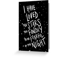 To Be Fearful of the Night Greeting Card