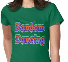 Random Dancing Womens Fitted T-Shirt