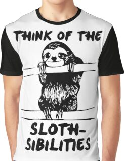 Think Of The Sloth-sibilities Graphic T-Shirt