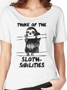 Think Of The Sloth-sibilities Women's Relaxed Fit T-Shirt