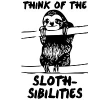 Think Of The Sloth-sibilities Photographic Print