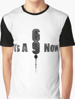 It's A 9 Now Graphic T-Shirt