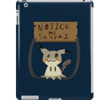 Mimikyu - Notice me senpai iPad Case/Skin
