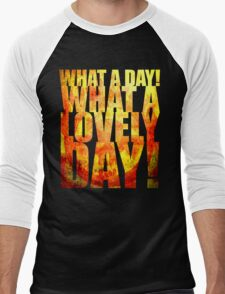 What A Lovely Day! Men's Baseball ¾ T-Shirt