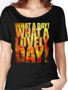 What A Lovely Day! Women's Relaxed Fit T-Shirt