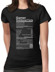 Gamer Nutritional Facts Womens Fitted T-Shirt