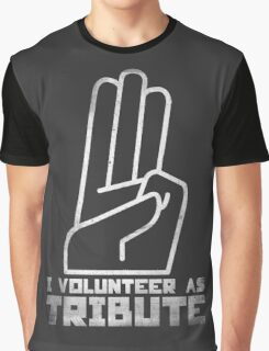 I Volunteer As Tribute Graphic T-Shirt