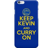 Keep Kevin and Curry On iPhone Case/Skin