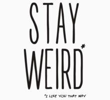 Stay Weird One Piece - Short Sleeve