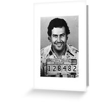Pablo Escobar Greeting Card