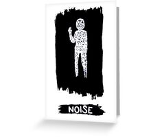 Noise Greeting Card