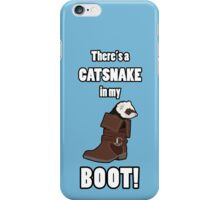 There's a CATSNAKE in my BOOT! iPhone Case/Skin