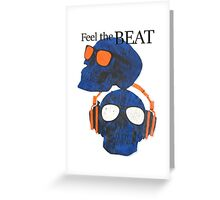 Feel the Beat Greeting Card
