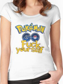 Pokemon Go Fuck Yourself  Women's Fitted Scoop T-Shirt