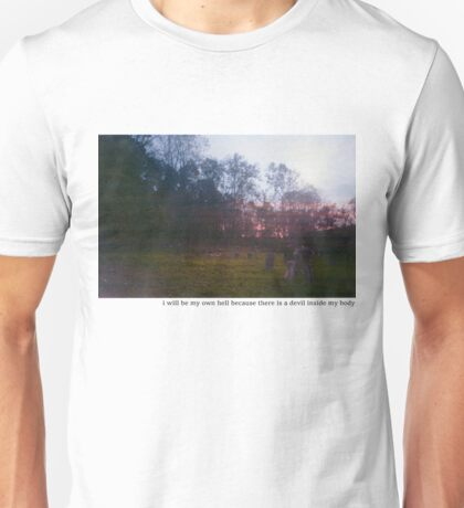 Teen suicide i will be my own hell  Unisex T-Shirt