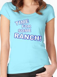 Eric Andre- Time for some ranch  Women's Fitted Scoop T-Shirt