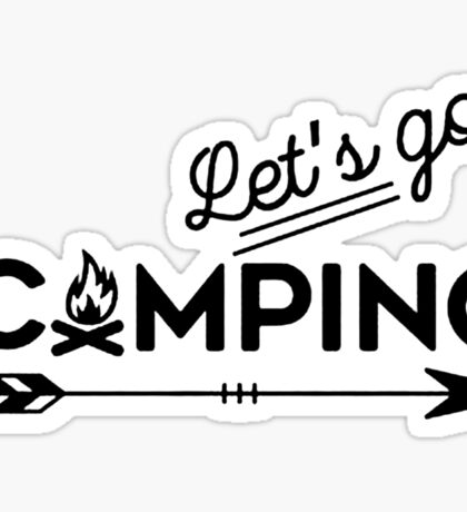 lets go camping Sticker