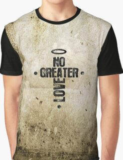 No Greater Love Graphic T-Shirt
