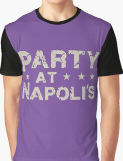Party At Napoli's Graphic T-Shirt