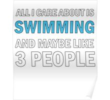 All I Care About is Swimming Poster