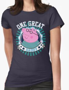 One Great Daddy Womens Fitted T-Shirt