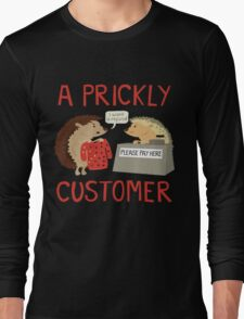 A Prickly Customer Long Sleeve T-Shirt
