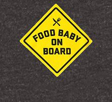 Food Baby On Board Unisex T-Shirt