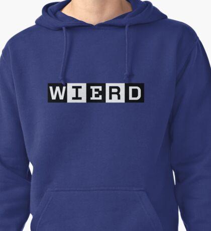 Weird Pullover Hoodie