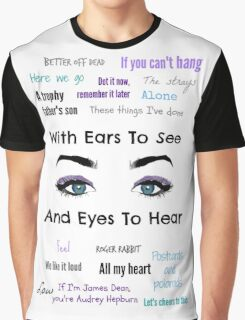 Sleeping With Ears & Eyes to See and Hear Graphic T-Shirt