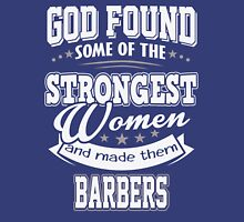 JOB - The Strongest Women - Barbers T - shirt - Special design and lovely Unisex T-Shirt