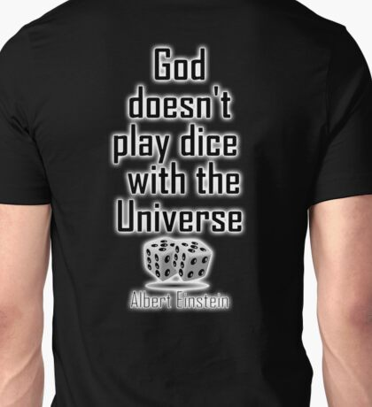 "Einstein, GOD, Science, ""God doesn't play dice with the Universe"" on Black Unisex T-Shirt"