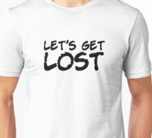Lets Get Lost Chet Baker Jazz Quote Unisex T-Shirt