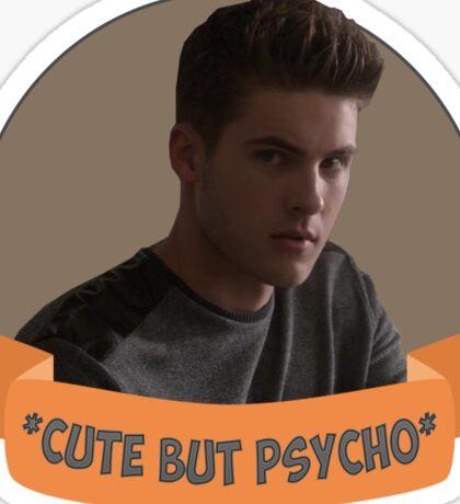 *Cute but Psycho* [Theo Raeken] Sticker