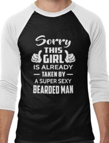 Sorry This Girl Is Already Taken By A Super Sexy Bearded Man Men's Baseball ¾ T-Shirt