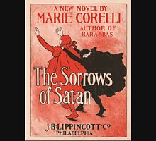 Artist Posters The Sorrows of Satan a new novel by Marie Corelli author of Barabbas JJ Gould Jr 0563 Unisex T-Shirt